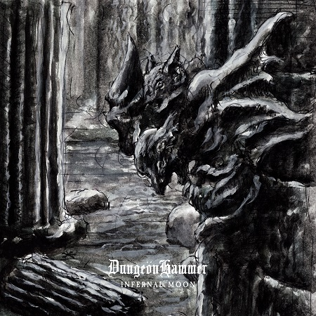 DungeönHammer - Infernal Moon