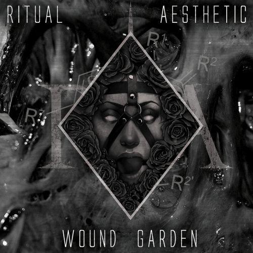 Ritual Aesthetic - Wound Garden