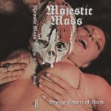 Majestic Mass – Savage Empire of Death