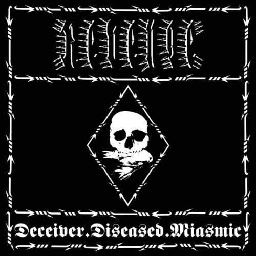Revenge - Deceiver.Diseased.​Miasmic