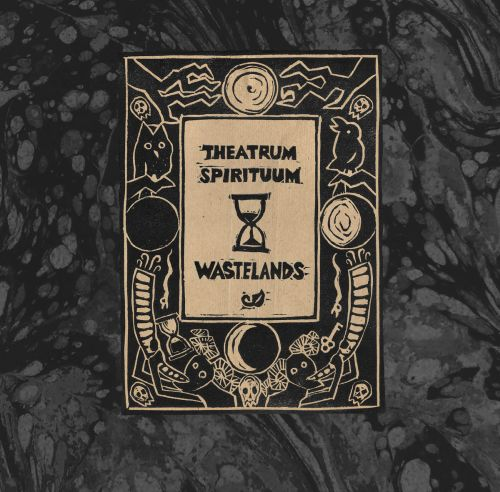 Theatrum Spirituum - Wastelands