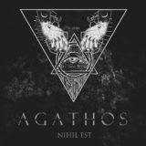 Agathos – Nihil est