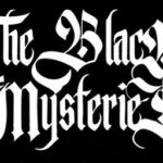 The Black Mysteries: debut