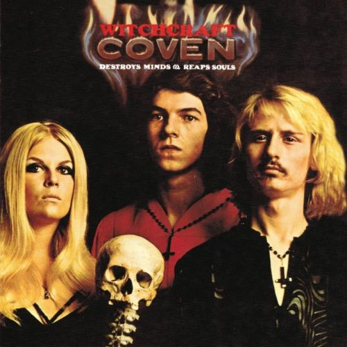 Coven - Witchcraft Destroys Minds & Reaps Souls