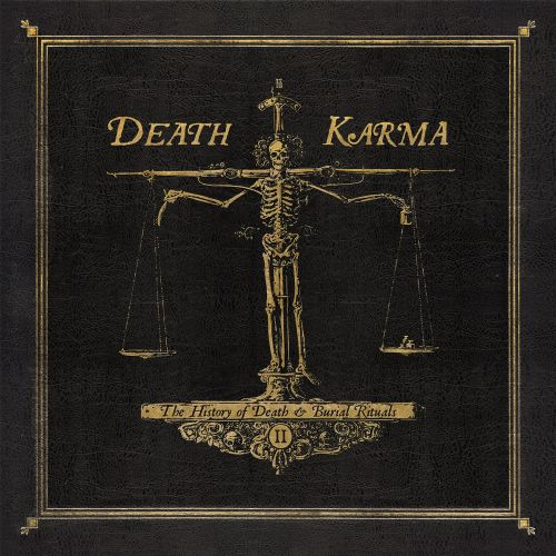 Death Karma - The History of Death & Burial Rituals Part II