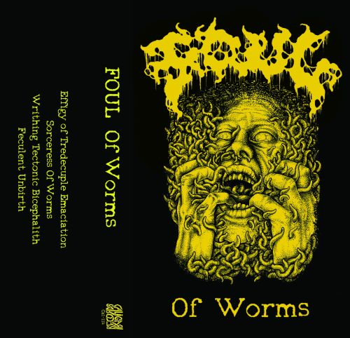 Foul - Of Worms