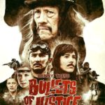 Bullets of Justice: trailer