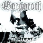 Gorgoroth – Destroyer, or About How to Philosophize with the Hammer (1998)