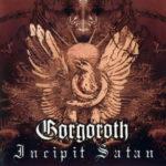 Gorgoroth – Incipit Satan (2000)
