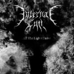 Infernal Cult – All the Lights Faded
