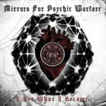 Mirrors for Psychic Warfare – I See What I Become