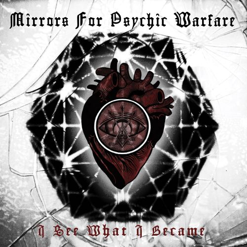 Mirrors for Psychic Warfare - I See What I Become
