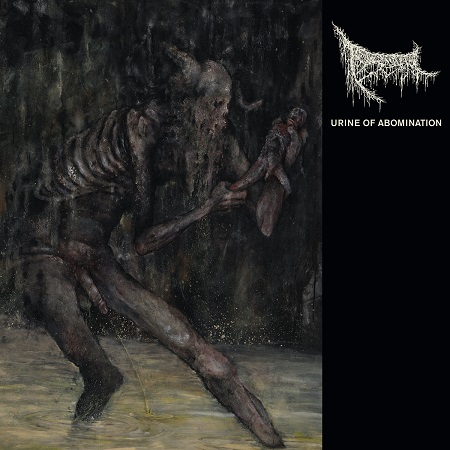 Triumvir Foul – Urine of Abomination