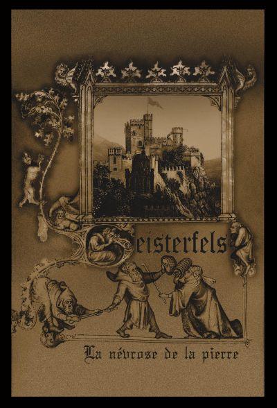 Geisterfels - La névrose de la pierre (2017)