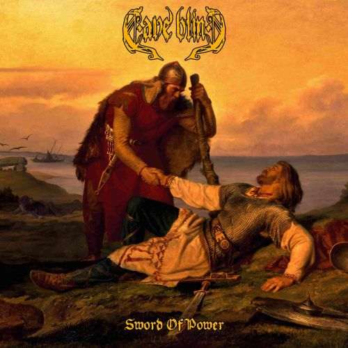 Cave Blind - Sword of Power