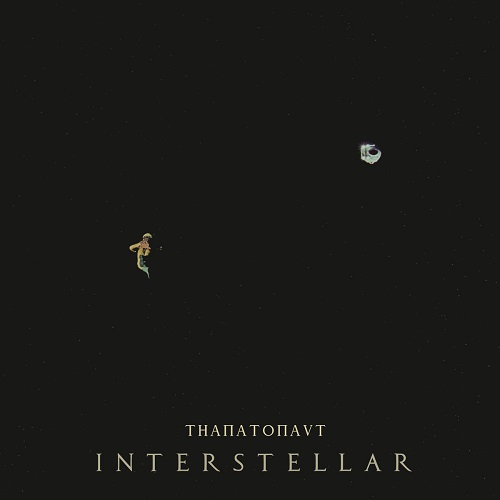 Thanatonaut - Interstellar