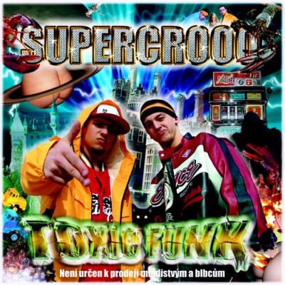 Supercrooo – Toxic Funk