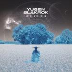 Yugen Blakrok – Anima Mysterium
