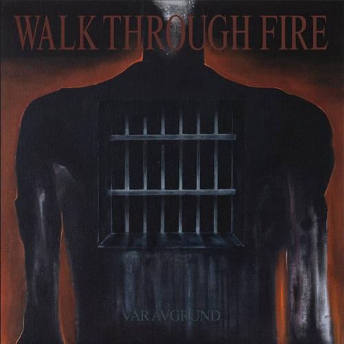 Vår Avgrund - Walk Through Fire
