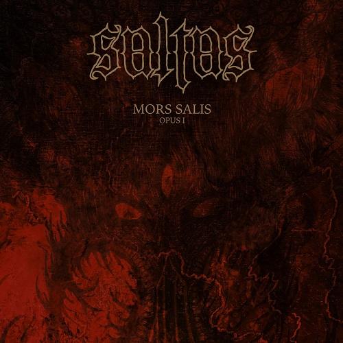 Saltas - Mors Salis: Opus I