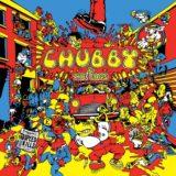 Chubby & The Gang – Speed Kills