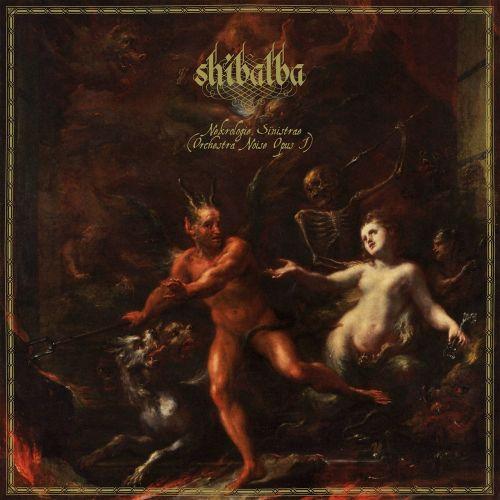 Shibalba - Nekrologie Sinistrae (Orchestral Noise Opus I)