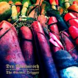 Der Blutharsch and the Infinite Church of the Leading Hand – The Cosmic Trigger: Retriggered