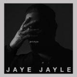Jaye Jayle – Prisyn