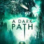 A Dark Path: trailer