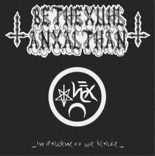 Bethexuhl Anxalthan - In Darkness We Blaze