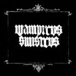 Wampirvs Sinistrvs – Blood of the Vampyre