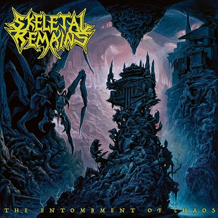 Skeletal Remains - The Entombment of Chaos