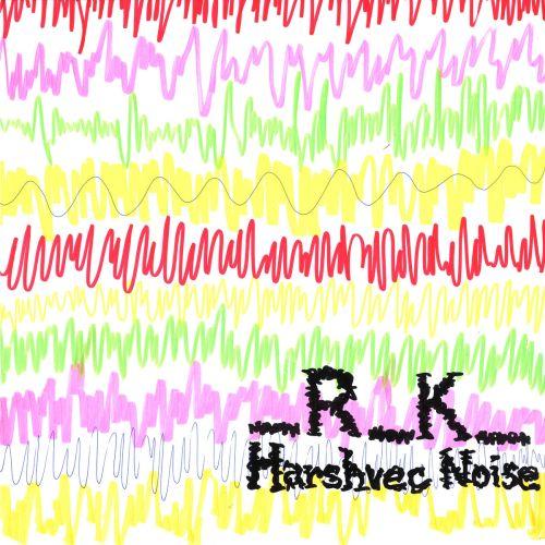 _R_K_ - Harshvec Noise