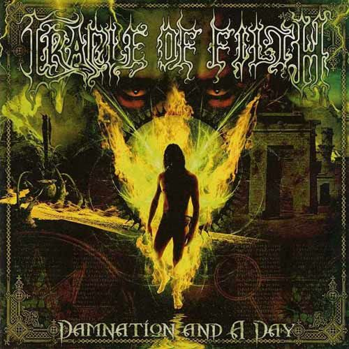 Cradle of Filth - Damnation and a Day (2003)